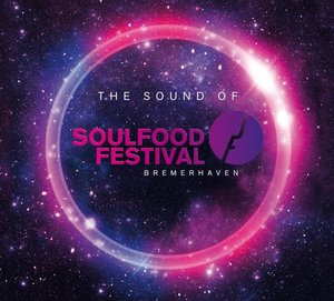 The Sound Of Soulfoodfestival Bremerhaven