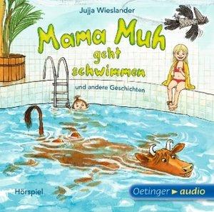 Mama Muh geht schwimmen u.a. Geschichten (CD)