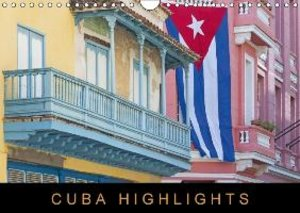 Cuba Highlights (UK-Version) (Wall Calendar 2015 DIN A4 Landscap