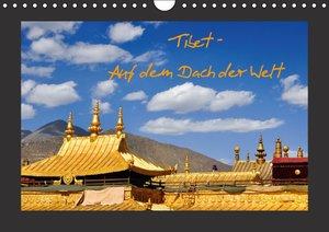 Tibet - Auf dem Dach der Welt (Wandkalender 2016 DIN A4 quer)