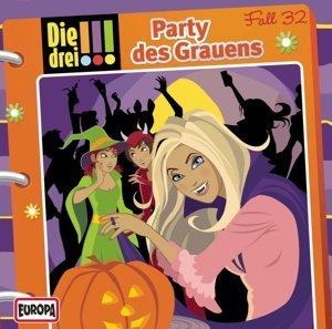 Die drei !!! 32: Party des Grauens (Ausrufezeichen)