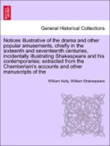 Notices illustrative of the drama and other popular amusements,