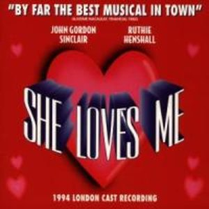She Loves Me (1994 London Cast