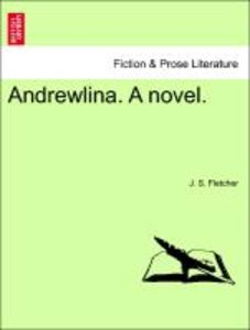 Andrewlina. A novel.