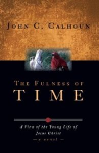 The Fulness of Time