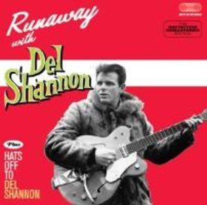 Runaway+Heats Off To Del Shannon