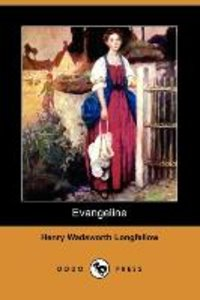 Evangeline (Dodo Press)