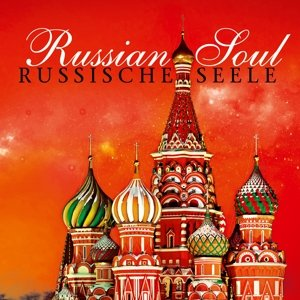 Russische Seele-Russian Soul