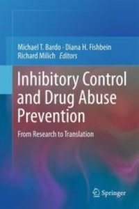 Inhibitory Control and Drug Abuse Prevention