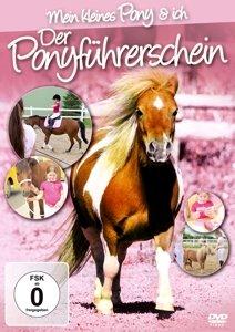Der Ponyführerschein-Mein Kleines Pony & Ich