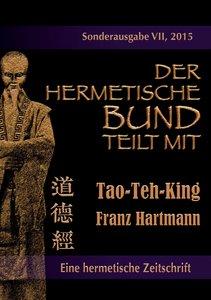 Der hermetische Bund teilt mit: Sonderausgabe Nr. VII