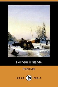 Pecheur D'Islande (Dodo Press)
