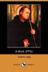 MONK OF FIFE (DODO PRESS)