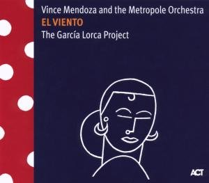 El Viento-The Garcia Lorca Project