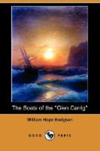 The Boats of the Glen Carrig (Dodo Press)