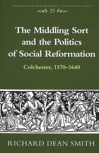 The Middling Sort and the Politics of Social Reformation