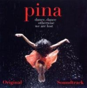 PINA Soundtrack (Wim Wenders Film)