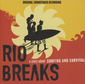 Rio Breaks (Original Soundtrack)