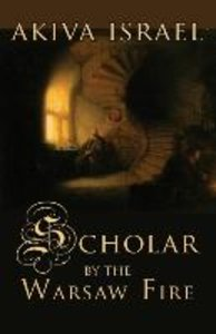 Scholar by the Warsaw Fire