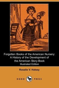Forgotten Books of the American Nursery