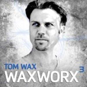 Waxworx 3