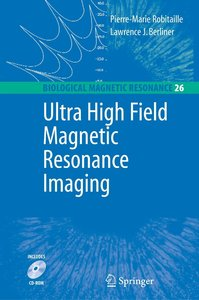 Ultra High Field Magnetic Resonance Imaging
