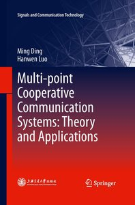 Multi-point Cooperative Communication Systems: Theory and Applic