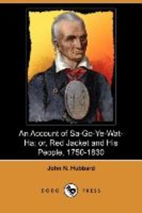 An Account of Sa-Go-Ye-Wat-Ha; Or, Red Jacket and His People, 17