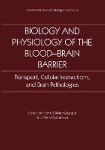 Biology and Physiology of the Blood-Brain Barrier