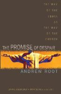 The Promise of Despair