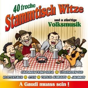 40 Freche Stammtisch Witze U.A Zünftige Volksmusik
