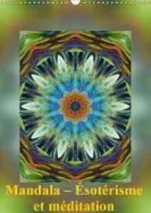 Mandala - Ésotérisme et méditation (Calendrier mural 2015 DIN A3