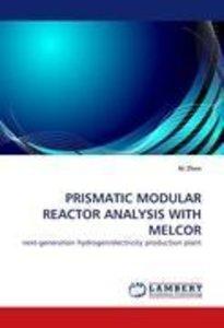 PRISMATIC MODULAR REACTOR ANALYSIS WITH MELCOR