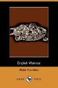 English Walnuts (Dodo Press)