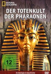 Der Totenkult der Pharaonen