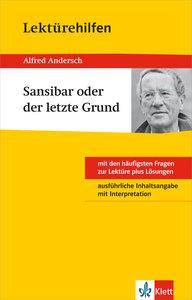 """Klett Lektürehilfen Alfred Andersch """"Sansibar oder der letzte Gr"""