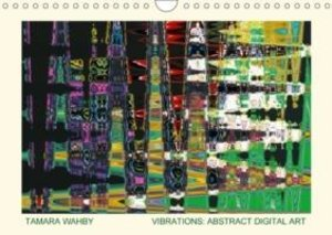 Vibrations: abstract digital art (Wall Calendar 2015 DIN A4 Land