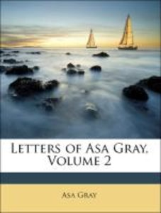 Letters of Asa Gray, Volume 2