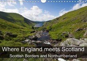 Where England meets Scotland (Wall Calendar 2015 DIN A4 Landscap