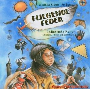 Fliegende Feder-Indianische Kultur