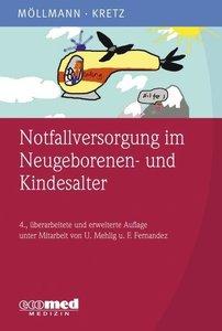 Möllmann, C: Notfallversorgung im Neugeborenen-/Kindesalter
