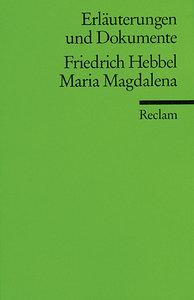 Maria Magdalena. Erläuterungen und Dokumente