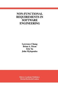 Non-Functional Requirements in Software Engineering