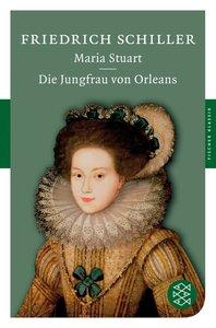Maria Stuart / Die Jungfrau von Orleans