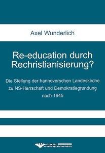 Re-education durch Rechristianisierung?