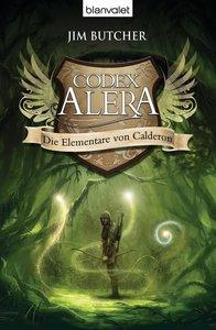 Codex Alera 01. Die Elementare von Calderon