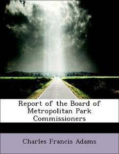 Report of the Board of Metropolitan Park Commissioners