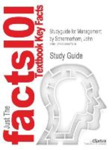 Studyguide for Management by Schermerhorn, John, ISBN 9780470530