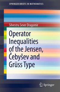 Operator Inequalities of the Jensen, CebySev and Grüss Type
