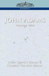 John Adams Vol. 1